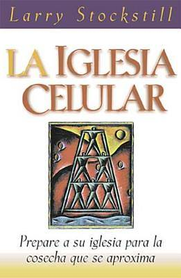 La Iglesia Celular / The Cell Church