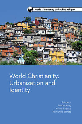 Picture of World Christianity, Urbanization and Identity