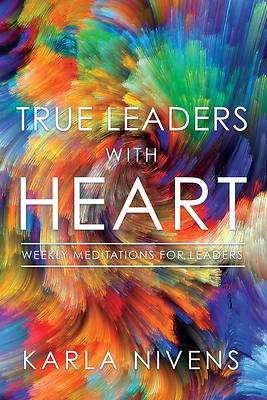 True Leaders with Heart