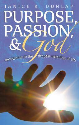 Picture of Purpose, Passion & God