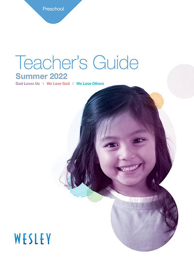Wesley Preschool Teachers Guide Summer