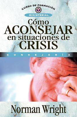 How to Minister in Crisis Spanish