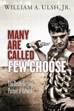 Many Are Called Few Choose