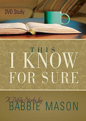 This I Know For Sure - Womens Bible Study DVD