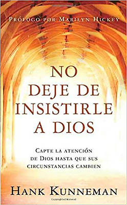 No Deje de Insistirle a Dios - Pocket Book