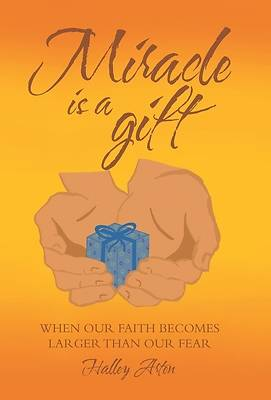 Picture of Miracle Is a Gift