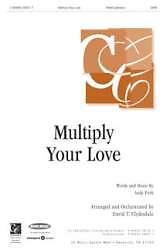 Multiply Your Love; Orchestration