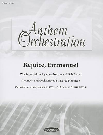 Rejoice, Emmanuel; Anthem Orchestration