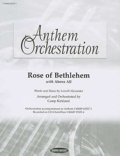 Rose of Bethlehem with Above All; Anthem Orchestration
