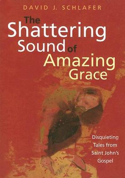Picture of The Shattering Sound of Amazing Grace