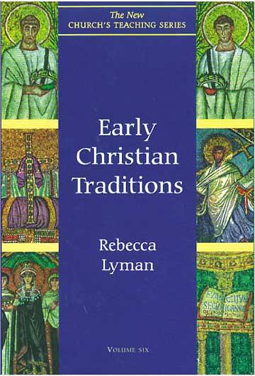 Early Christian Traditions Volume 6