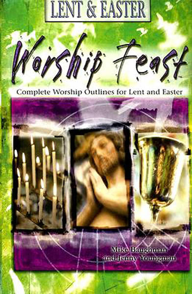Worship Feast Lent & Easter Jesus Prayer MP3