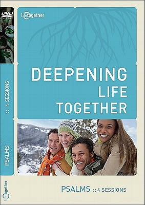 Deepening Life Together - Psalms DVD