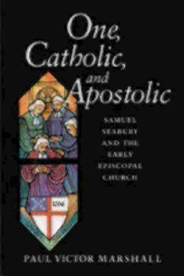 One, Catholic, and Apostolic