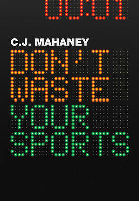 Dont Waste Your Sports