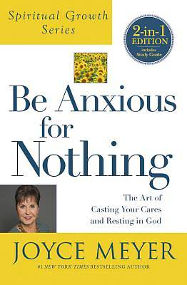 Picture of Be Anxious for Nothing (Spiritual Growth Series)