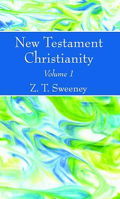 Picture of New Testament Christianity, Vol. 1