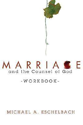Marriage and the Counsel of God Workbook