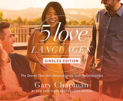 The Five Love Languages: Singles Edition Audio
