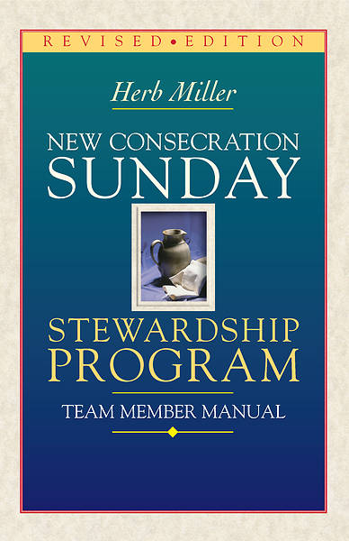 Picture of New Consecration Sunday Stewardship Program Team Member Manual