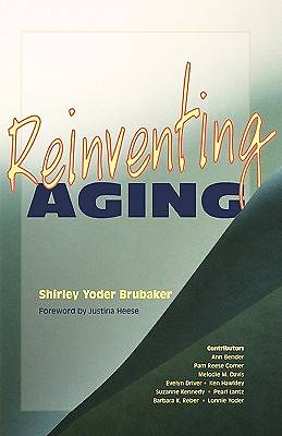Reinventing Aging