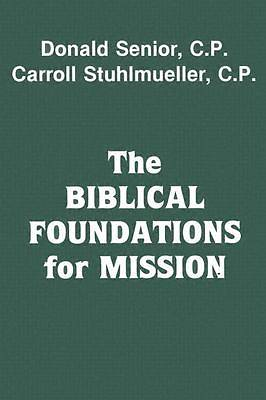 Picture of The Biblical Foundations for Mission