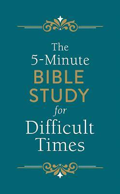 Picture of The 5-Minute Bible Study for Difficult Times