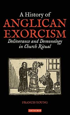 Picture of A History of Anglican Exorcism