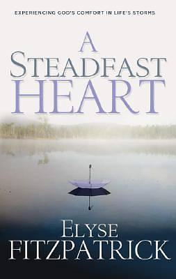 Picture of A Steadfast Heart