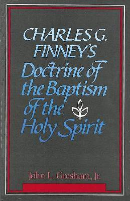 Picture of Charles G. Finney's Doctrine of the Baptism of the Holy Spirit