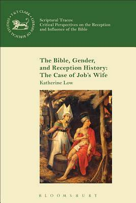 Picture of The Bible, Gender, and Reception History
