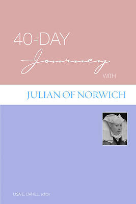 40-Day Journey with Julian of Norwich