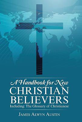 A Handbook for New Christian Believers