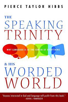 Picture of The Speaking Trinity and His Worded World