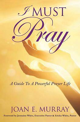 Picture of I Must Pray