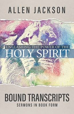 Picture of Unleashing the Power of the Holy Spirit