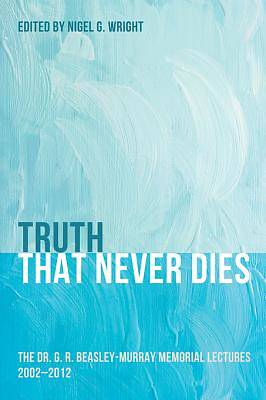 Truth That Never Dies [ePub Ebook]