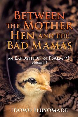 Picture of Between the Mother Hen and the Bad Mamas