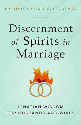 Picture of Discernment of Spirits in Marriage