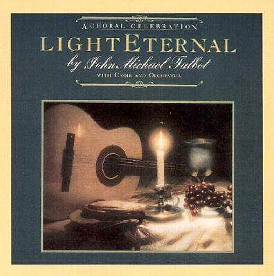 John Michael Talbot - Light Eternal CD