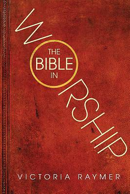Picture of The Bible in Worship
