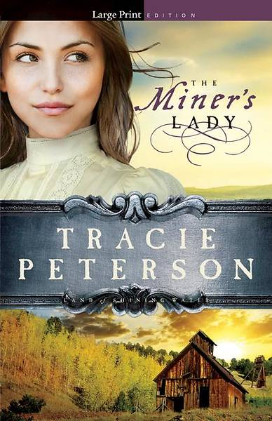 The Miners Lady - Large Print Edition