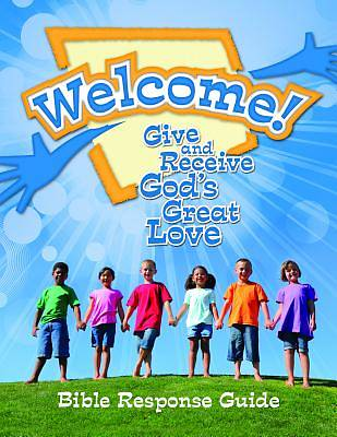 Mennomedia Welcome VBS 2014 Bible Response Guide