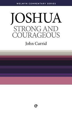 Strong and Courageous - Joshua