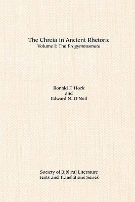 The Chreia in Ancient Rhetoric