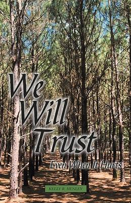Picture of We Will Trust