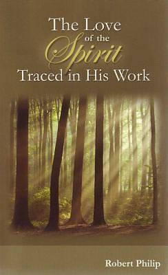 The Love of the Spirit Traced in His Work