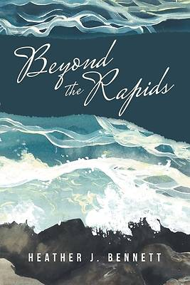 Picture of Beyond the Rapids