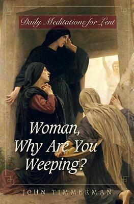 Woman, Why Are You Weeping? [ePub Ebook]