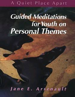 Guided Meditations for Youth on Personal Themes